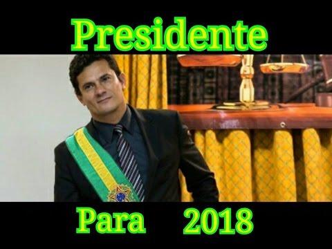 Resultado de imagem para Sergio Moro presidente!