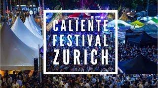 Caliente Latin American Music Festival Zurich Switzerland