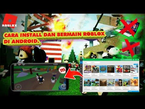 Tutorial Cara Install Dan Bermain Game Roblox Di Android Youtube