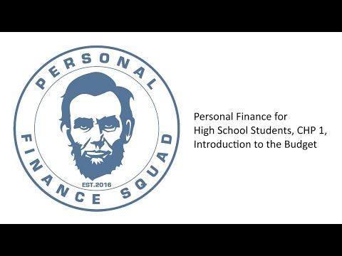 Personal Finance High School Students Chp Introduction To The Budget