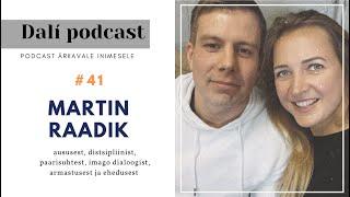 🎧 DALÍ PODCAST #41: MARTIN RAADIK - ausalt aususest