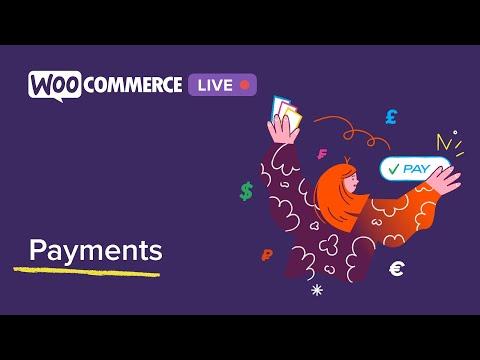 WooCommerce Live: eCommerce Payments