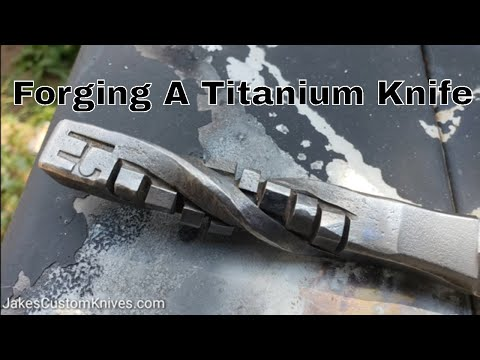 Forging Titanium Knife