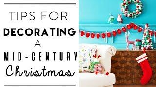 CHRISTMAS DECORATING | Mid-Century CHRISTMAS Design Style
