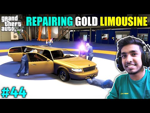 FINALLY MY GOLD LIMOUSINE IS REPAIRED | GTA V GAMEPLAY #44