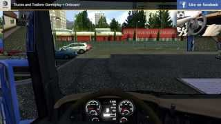 Trucks and Trailers: Gameplay + Onboard