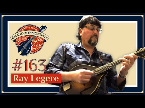 """Mandolin Mondays Featuring Ray Legere /// """"Puddle Jumper"""""""