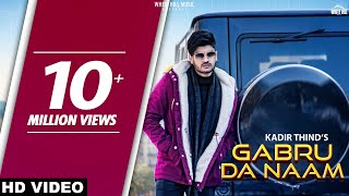 Gabru Da Naam official Kadir Thind Raviraj New Punjabi Song 2019 White Hill Music