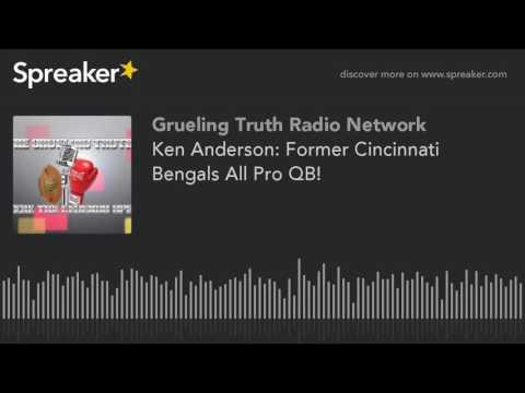 Ken Anderson: Former Cincinnati Bengals All Pro QB! (part 3 of 3)