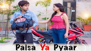 PAISA YAA PYAAR | LOVE or MONEY ? | Youthiya Boyzz