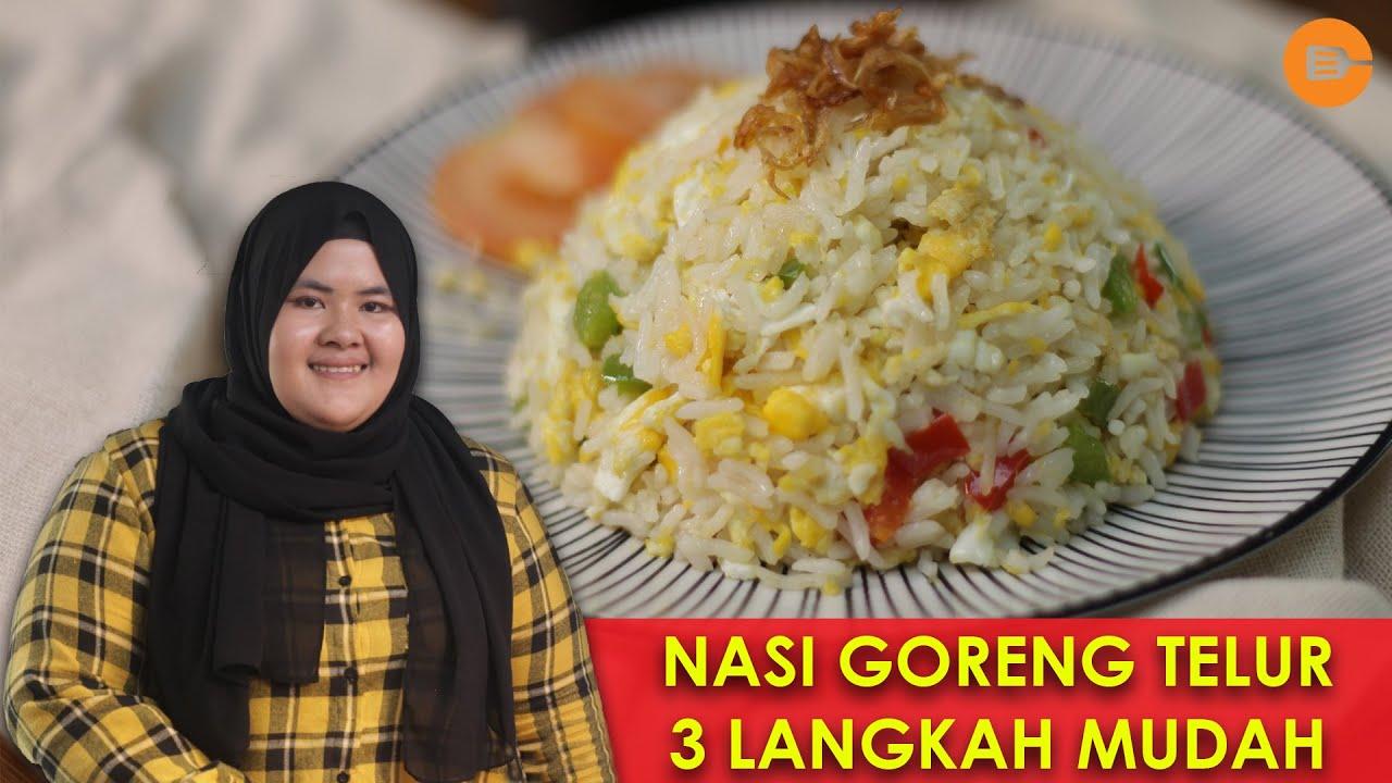 Resepi Nasi Goreng Telur Mudah Pantas Sedap Icookasia Youtube