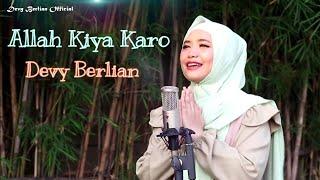 ALLAHI ALLAH kiya karo cover By Devy Berlian | link download mp3 di description