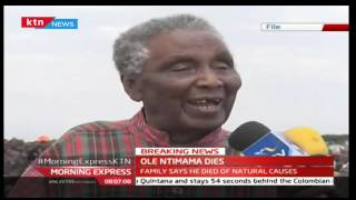 BREAKING NEWS: Former Narok North MP William Ole Ntimama has died