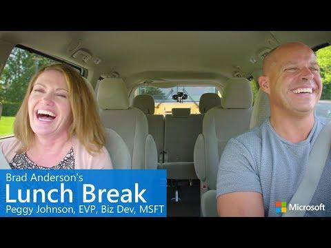 Brad Anderson's Lunch Break  s7 e5  Peggy Johnson, EVP Business Development, Microsoft