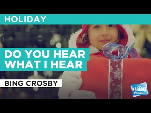 Do You Hear What I Hear in the style of Bing Crosby | Karaoke with Lyrics