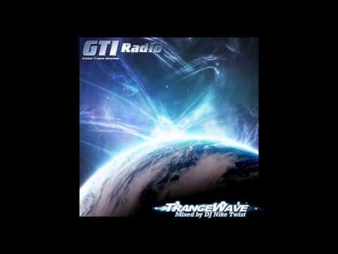 Nike Twist - TranceWave 062 @ GTI Radio (30.05.2013)