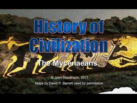 History of Civilization 24:  The Mycenaeans