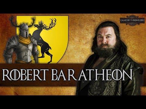 The Life Of Robert Baratheon