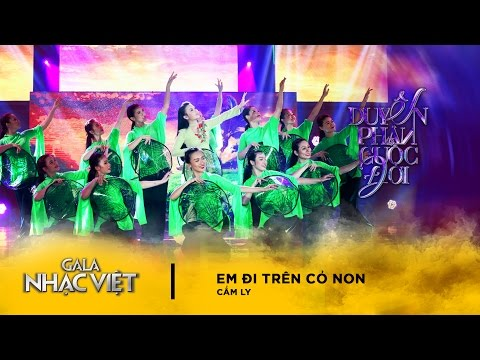 Em Đi Trên Cỏ Non - Cẩm Ly   Gala Nhạc Việt 8  (Official)