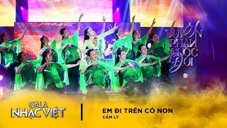 Em Đi Trên Cỏ Non - Cẩm Ly | Gala Nhạc Việt 8  (Official)