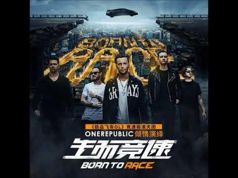 OneRepublic - Born To Race (HQ)