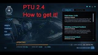 Star Citizen How to get 2.4 PTU