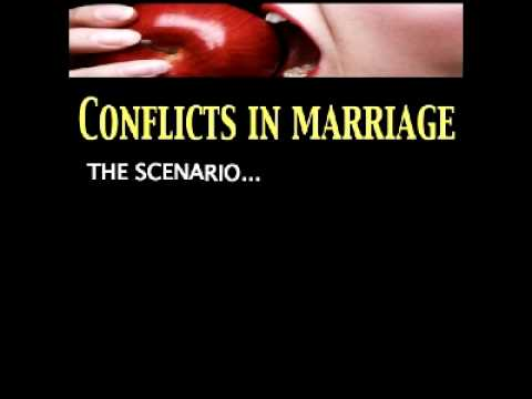 Dating Mating Relating Lesson 3 - Conflicts In Marriage! Part 3