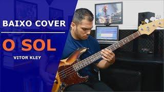 Baixar 🔴 O Sol - Vitor Kley | Baixo Cover (Bass Cover) + Cenario Novo
