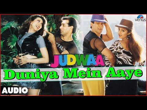 Judwaa : Duniya Mein Aaye Full Audio Song With Lyrics | Salman Khan, Karishma Kapoor, Rambha |
