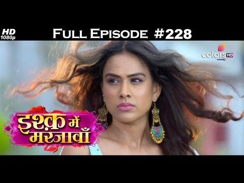 Ishq Mein Marjawan - Full Episode 228 - With English Subtitles