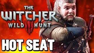 Hot Seat | The Witcher 3: Wild Hunt