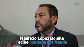Mauricio López Bonilla recibe condena por fraude | Prensa Libre