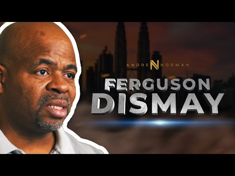 Andre Norman in Ferguson  Dismay HD