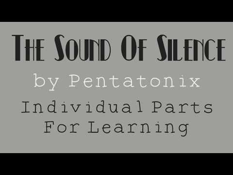 The Sound Of Silence By Pentatonix (Learning Parts)