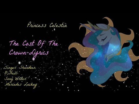 The Cost Of The Crown | A Song For Celestia /w Lyrics