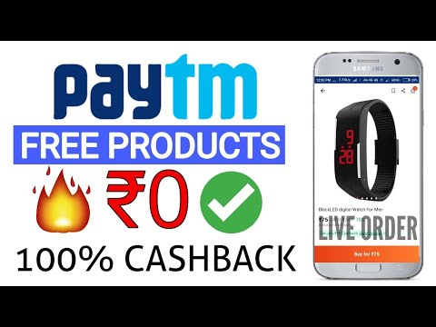 How to Get Free Products From PayTM | 100% Cashback On PayTM Order Anything  | Proof Added loot