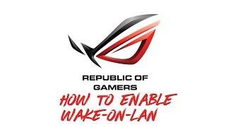 aSUS - How to Enable Wake-on-LAN on #ASUS #UEFI #BIOS