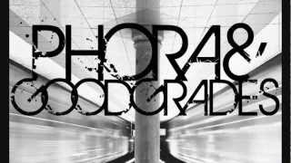 Phora ft. Good Grades - Our Daily Bread (Prod. By KanKick)