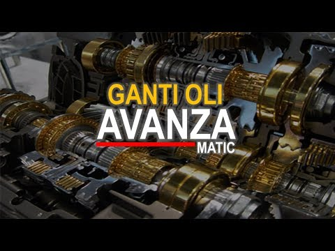 Oli Matic Grand New Avanza G Basic Ganti Youtube