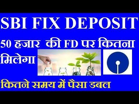 Sbi Fix Deposit Plan Sbi Fd Interest Rate 2019 Hindi Fd Calculator Sbi Youtube