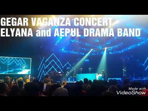 Gegar Vaganza Concert - Elyana and Aepul Drama Band