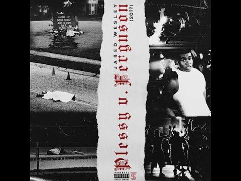 Jared Wesley - Plessy v. Ferguson (20??) (Official Audio)