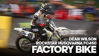 FACTORY BIKE: Dean Wilson Husqvarna FC450