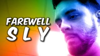 Repeat youtube video Farewell Sly