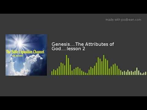 Genesis    The Attributes of God    lesson 2