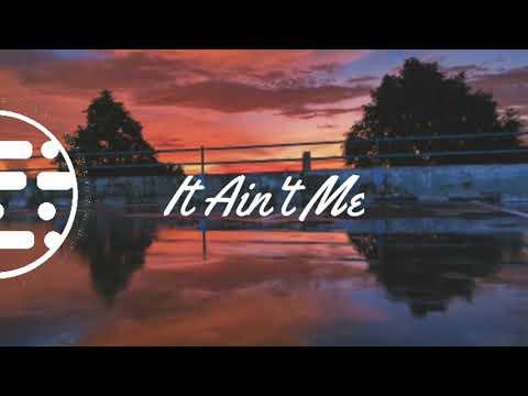 IT AIN'T ME ft. Selena Gomez (lyric)