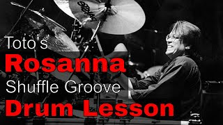 Rosanna By Toto: Drum Groove Breakdown - Drum Lesson