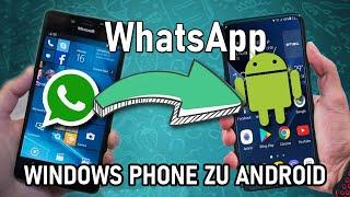 WhatsApp Chats von Windows Phone auf Android übertragen