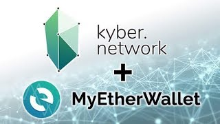 Kyber Network - MyEtherWallet Integration & Future Roadmap