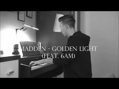 Golden Light - Madden feat. 6AM - Piano Cover